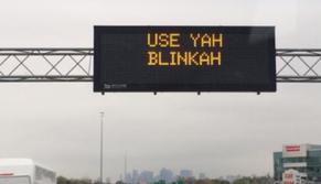 Use yah blinkah!